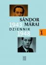 Dziennik 1943-1948. Tom 1 Marai Sandor