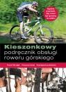 Kieszonkowy podręcznik obsługi roweru górskiego