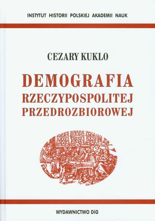 Demografia Rzeczypospolitej przedrozbiorowej Kuklo Cezary
