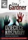 Dziecięce koszmary  (Audiobook) Gardner Lisa