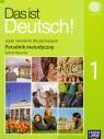Das ist Deutsch! 1 Poradnik metodyczny z płytą CDGimnazjum Rapacka Sylwia