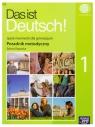 Das ist Deutsch! 1. Poradnik metodyczny z płytą CD Rapacka Sylwia