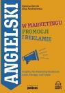 Angielski w marketingu, promocji i reklamie Insights into Marketing Dietrich Malwina, Fandrejewska Alicja
