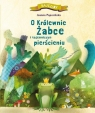 O królewnie żabce i tajemniczym pierścieniu Joanna Papuzińska
