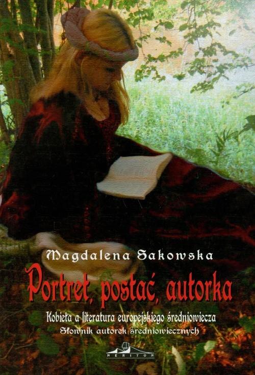 Portret postać autorka Sakowska Magdalena