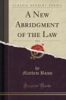 A New Abridgment of the Law, Vol. 4 (Classic Reprint)