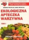 Ekologiczna apteczka warzywna cz.1