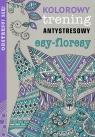 Esy-floresy Kolorowy trening antystresowy