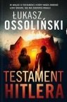 Testament Hitlera Ossoliński Łukasz