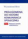 Prolegomena do historii komunikacji społecznej Tom 2