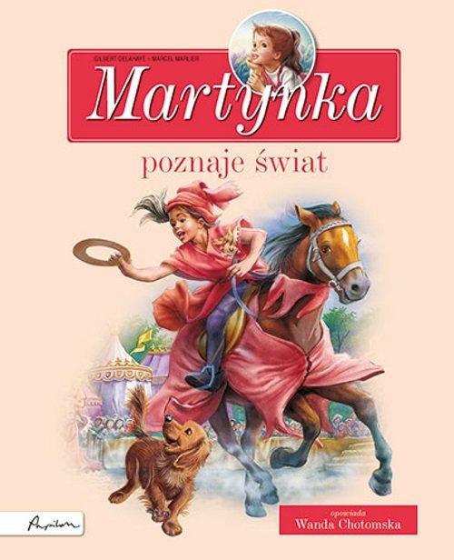 Martynka poznaje świat. Zbiór opowiadań Delahaye Gilbert