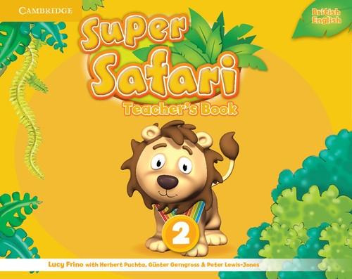 Super Safari 2 Teacher's Book Frino Lucy, Puchta Herbert, Gerngross Gunter