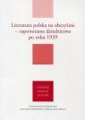 Literatura polska na obczyźnie Zapomniane dziedzictwo po roku 1939