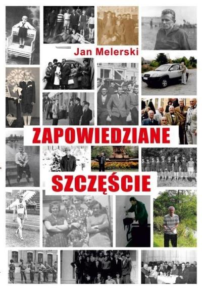 Zapowiedziane szczęście Jan Melerski