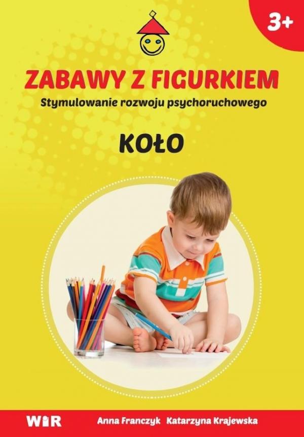 Zabawy z Figurkiem - Koło Anna Franczyk, Katarzyna Krajewska