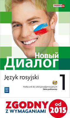Nowyj Dialog. Język rosyjski. Podręcznik. Część 1 (z CD audio). Szkoły ponadgimnazjalne Zybert Mirosław