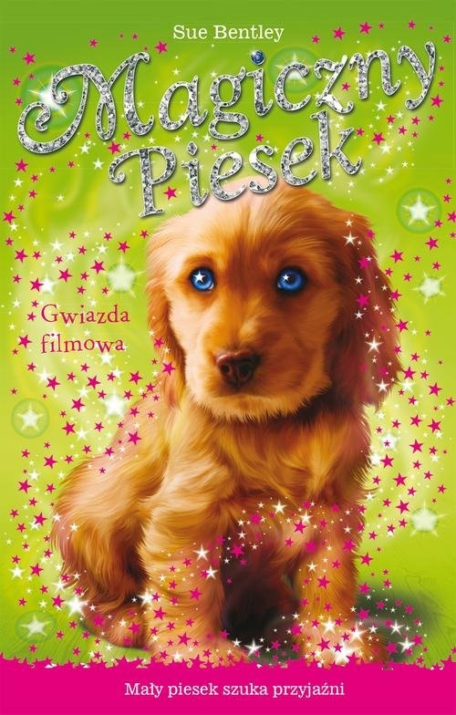 Gwiazda filmowa Magiczny piesek Bentley Sue