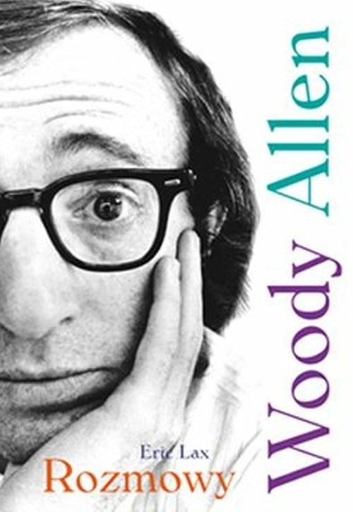 Woody Allen Rozmowy Lax Eric