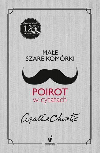 Małe szare komórki Poirot w cytatach Christie Agata