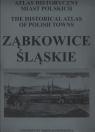 Ząbkowice Atlas historyczny miast polskich