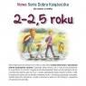 Nowa Seria Dobra Książeczka dla dzieci w wieku 2-2,5 roku