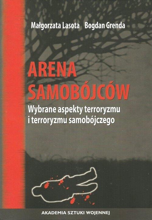 Arena samobójców Lasota Małgorzata, Grenda Bogdan