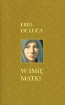 W imię matki  Luca Erri