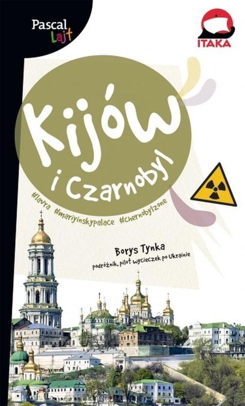 Kijów i Czarnobyl Pascal Lajt Tynka Borys