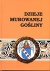Dzieje Murowanej Gośliny Mirosław Brust