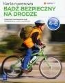 Bądź bezpieczny na drodze Podręcznik z ćwiczeniami