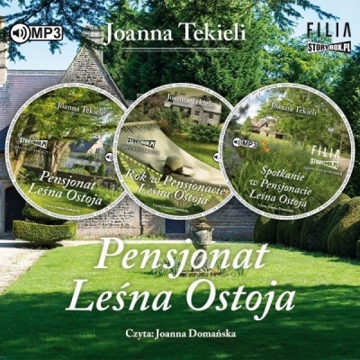 Pakiet: Pensjonat Leśna Ostoja. Tom 1-3 (Audiobook) Joanna Tekieli