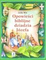 Opowieści biblijne dziadzia Józefa #4