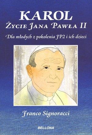 Karol Życie Jana Pawła II Signoracci Franco