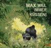 Max will immer k