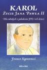 Karol Życie Jana Pawła II