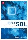Język SQL Przyjazny podręcznik Rockoff Larry