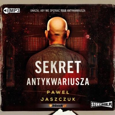 Sekret Antykwariusza (Audiobook) Paweł Jaszczuk