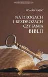 Na drogach i bezdrożach czytania Biblii Roman Zając