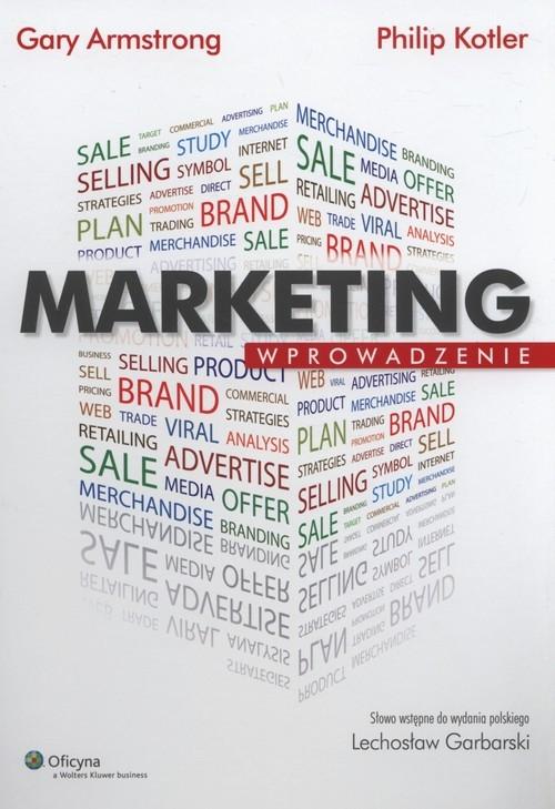 Marketing. Wprowadzenie Kotler Philip, Armstrong Gary