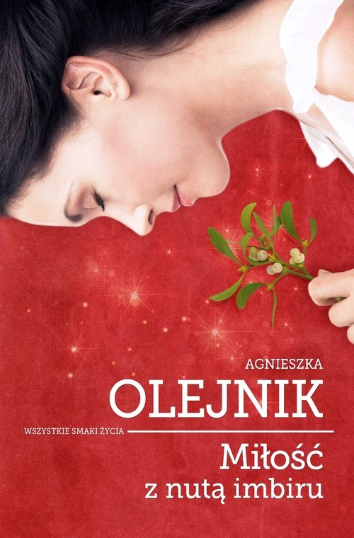 Miłość z nutą imbiru Olejnik Agnieszka