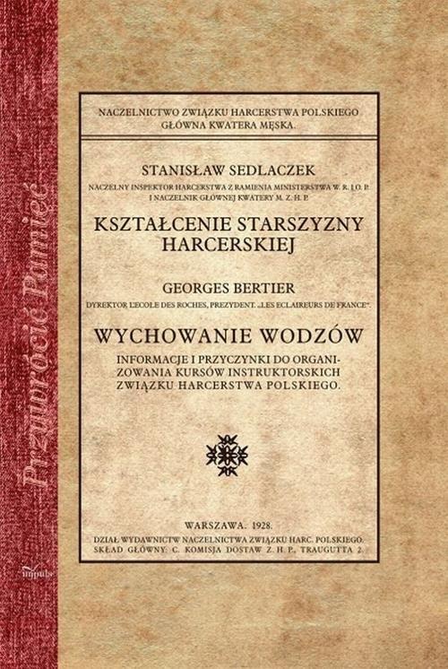 Kształcenie starszyzny harcerskiej Sedlaczek Stanisław
