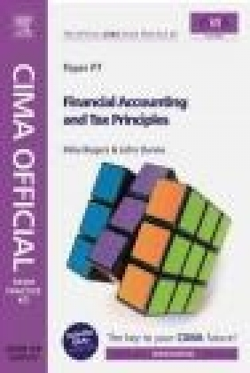 CIMA Official Exam Practice Kit Financial Accounting and Tax Mike Rogers, John Dunn, M Rogers