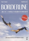 Borderline Jak żyć z osobą o skrajnych emocjach Mason Paul T., Kreger Randi