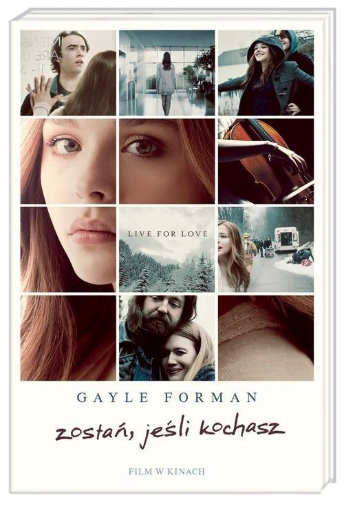 Zostań, jeśli kochasz Forman Gayle