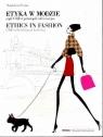 Etyka w modzie czyli CSR w przemyśle odzieżowym