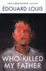 Who Killed My Father Louis Edouard