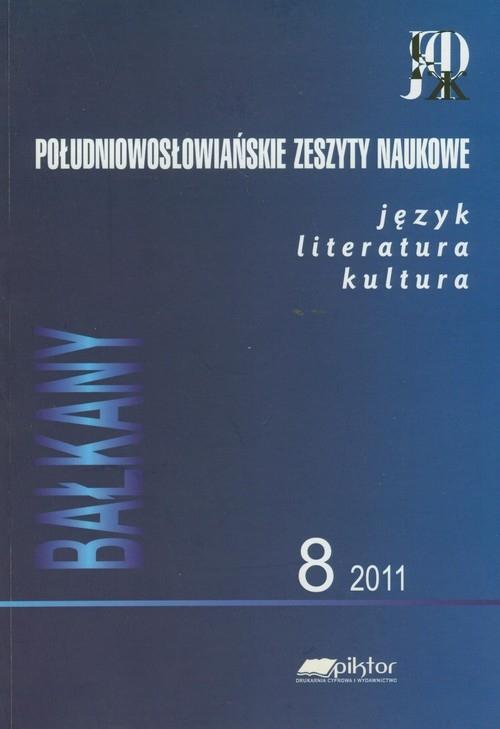 Południowosłowiańskie zeszyty naukowe 8/2011