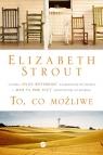 To co możliwe Strout Elizabeth