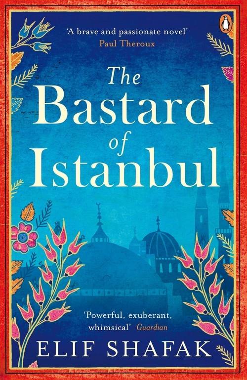 The Bastard of Istanbul Shafak Elif