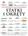 Statki i okręty Ilustrowana encyklopedia